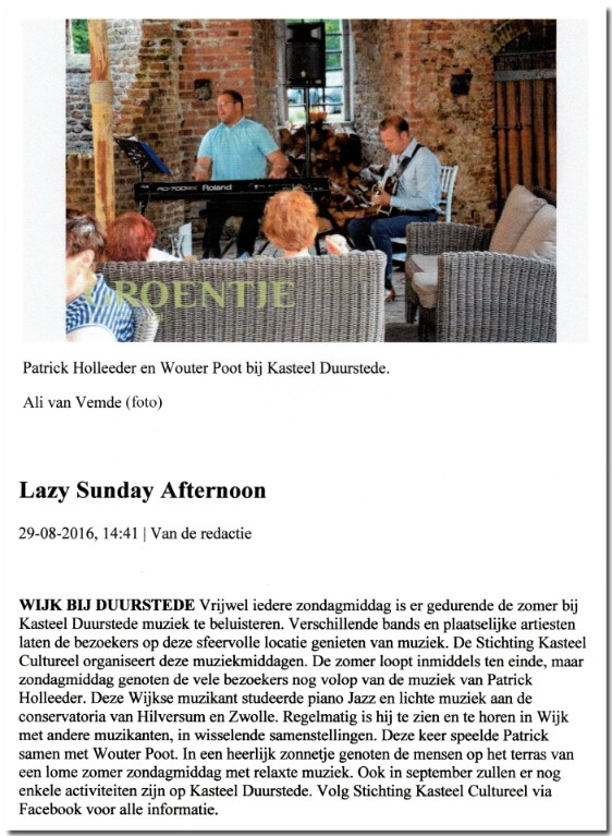 Lazy Sunday Afternoon met Patrick Holleeder en Wouter Poot, 28 augustus 2016